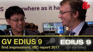 Grass Valley EDIUS 9 - IBC Report 2017 from EDIUS.NET
