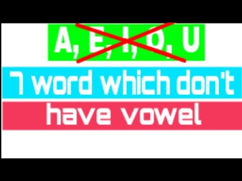 7 words which don't have vowels part- 1