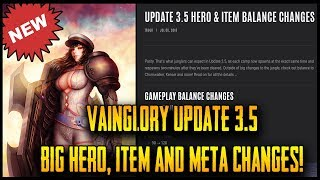 VAINGLORY UPDATE 3.5 NOTES REVIEW - Meta, Hero + Item Changes!