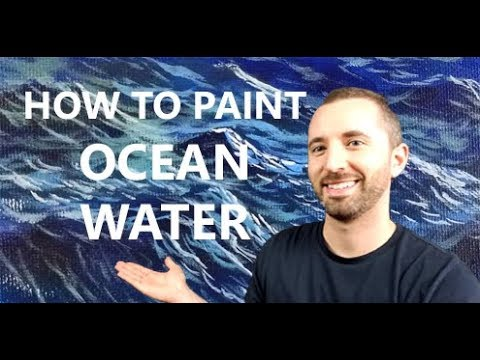 How to Paint Realistic Ocean Water and Waves in Acrylic