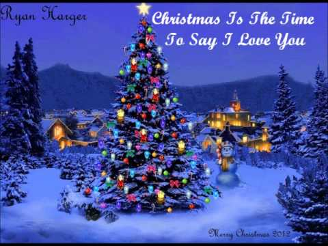 Ryan Harger- Christmas Is The Time To Say I Love You (Billy Squier ...