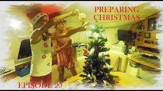 Episode 20 - Preparing Christmas