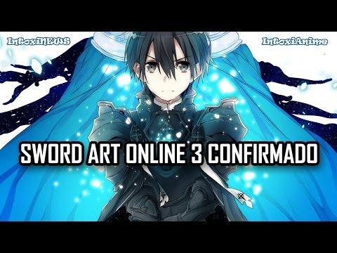 Sword Art Online 3 confirmado, SAO Progressive + filme de SAO no Brasil? | IntoxiNews