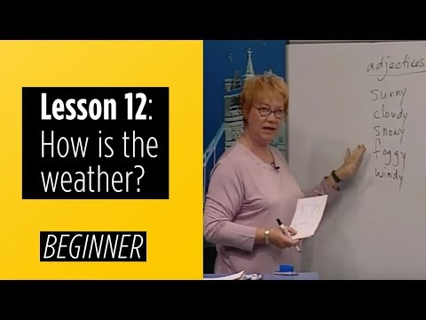 Beginner Levels - Lesson 12: How is the weather?
