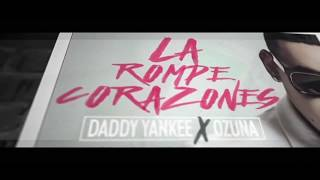Daddy Yankee Ft Ozuna La Rompe Corazones Hebsub מתורגם