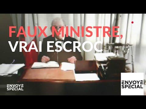 Envoyé spécial. Faux ministre, vrai escroc - 14 février 2019 (France 2)