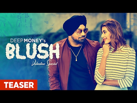 Blush Song Teaser | Deep Money, Enzo | Releasing 14 Feb 2017