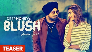 Blush Song Teaser | Deep Money, Enzo | Releasing 14 Feb 2017