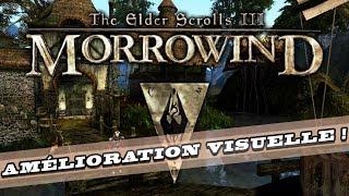 THE ELDER SCROLLS III : MORROWIND avec le patch graphique ! LET