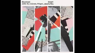 Bluestaeb - Alright (Official Audio)