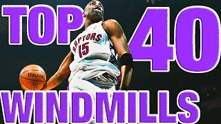 Vince Carter's BEST Windmills From The NBA Vault! Top 40 Countdown