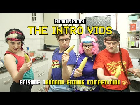 the-intro-vids,-ep.-1:-banana-eating-competition-pt.-1