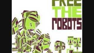 Free The Robots - Lonely Traveler