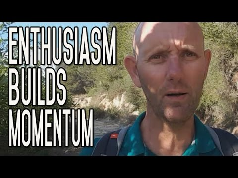 Enthusiasm Builds Momentum|Momentum Conquers Fear|Habit Change Happens