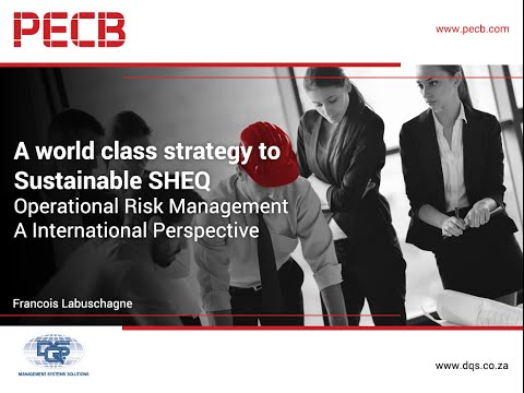 A World Class Strategy to Sustainable SHEQ