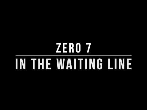 Zero 7 - In the Waiting Line (Lyrics)