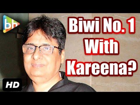 """I Wanted To Remake Biwi No. 1 With Kareena Kapoor"": Vashu Bhagnani"