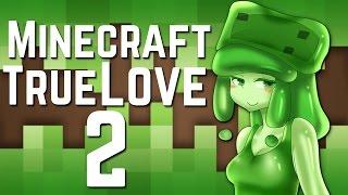 Now It's Uncensored?!? - Minecraft: A True Love 2 Demo - Part 1