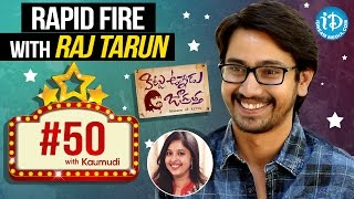 Raj tarun's witty answers - #50withkaumudi || #kittuunnadujagratha || talking movies with idream