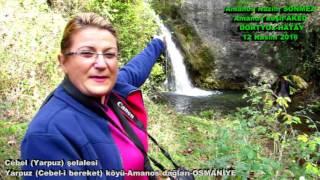 Yarpuz Cebel i bereket köyü   OSMANİYE Tanıtım filmi Amanos keşif AKED Amanos Nazım SÖNMEZ