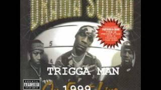 Download DRAMA SQUAD-TRIGGA MAN MP3 song and Music Video