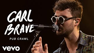 Carl Brave - Pub Crawl (Live) | Vevo Official Performance