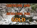 Crevicing and detecting for gold