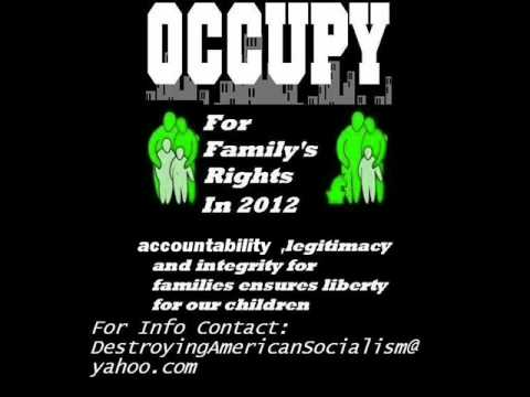 Occupy for Family's Rights 2012! (PLEASE SPREAD THIS MESSAGE!)