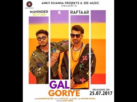 Gal Goriye || (Full Song) || Maninder...