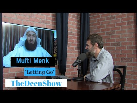"""""""Letting Go"""" Mufti Menk 