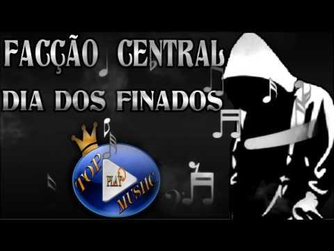 facÇÃo-central---dia-dos-finados-♪(letra+download)♫