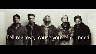 Switchfoot - All i need (Lyrics)