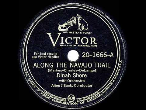 1945 HITS ARCHIVE: Along The Navajo Trail Dinah Shore