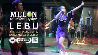 LEBU (SKA KOPLO) ANGGUN PRAMUDITA \\ MELON MUSIC LIVE REJOAGUNG SRONO