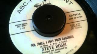STEVE  ROSSI  MR  JONES I LOVE YOUR  DAUGHTER