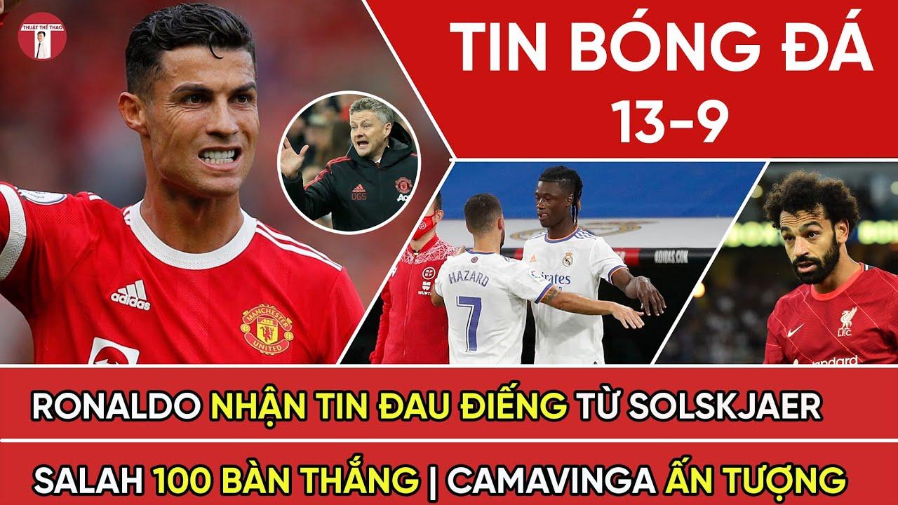 Tin Bóng Đá 13-9   Ronaldo Nhận Tin Đau Điếng Từ Solskjaer   MU Dẫn Đầu Bảng Xếp Hạng Ngoại Hạng Anh
