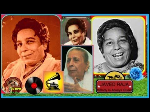 .SHAMSHAD BEGUM-(Naat Recorded in 1935)-Paigham-e-Saba Layi Hai Gulzar-e-Nabi Se-[ My Fav ]
