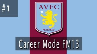 Football Manager 2013 - Aston Villa Career Mode Story #1   Gameplay   Live Commentary