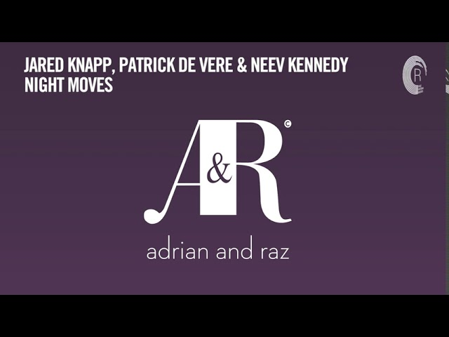 Jared Knapp, Patrick De Vere & Neev Kennedy - Night Moves (Extended) [RNM CLASSICS]
