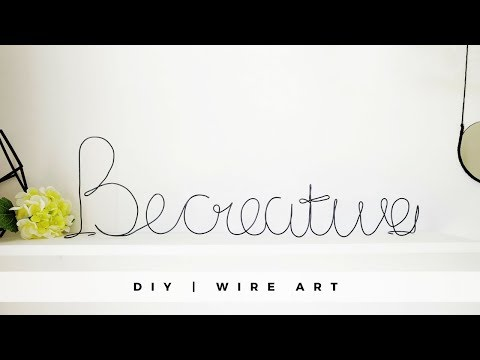 DIY DECOR | Wire Art