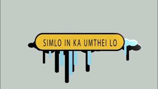 Unauza - Sim Lo In Ka Um Theilo (Full Version)