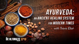 Ayurveda, known as the 'science of life,' is a healing system from india dating back over 5,000 years. in this episode be ultimate podcast, travis bre...