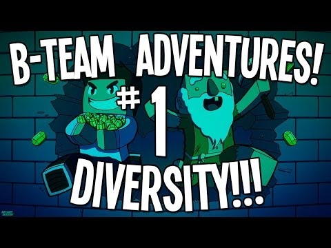 "Minecraft CTM Map: B-Team Adventures - Diversity!!! Ep01 - ""This Should Be Easy!!!"""