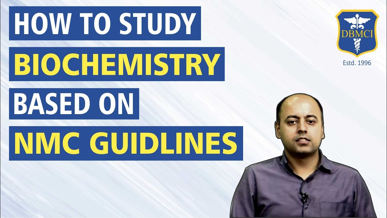 How to study Biochemistry for First year MBBS Students? Based on latest  #NMC Guidelines