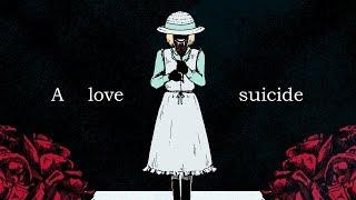 【Rule of Rose/Cover】A love suicide【糸奇はな/Itoki Hana】