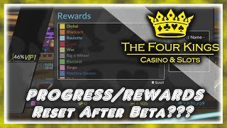 THE FOUR KINGS - Resets After Beta?