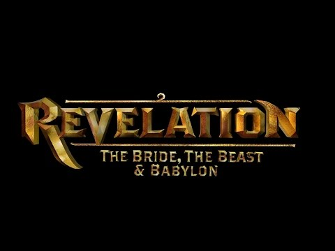 Revelation   The Bride, The Beast & Babylon