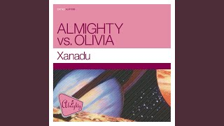 "Xanadu (Almighty 12"" Anthem Mix)"