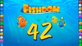 Fishdom: Deep Dive level 42 Walkthrough Как пройти 42 уровень игры ...