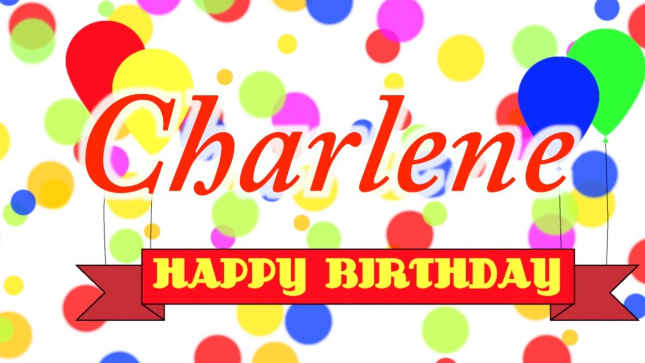 Happy Birthday Charlene Song